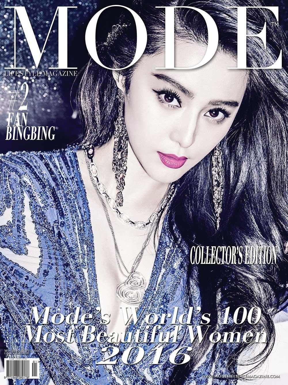 COVER - #2 Fan Bingbing - MODE'S WORLD'S 100 MOST BEAUTIFUL WOMEN 2016. Photo Courtesy of Fan Bingbing Studio