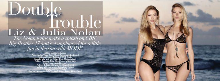 "Double Trouble – Liz & Julia Nolan – ""Fun In The Sun With MODE"""