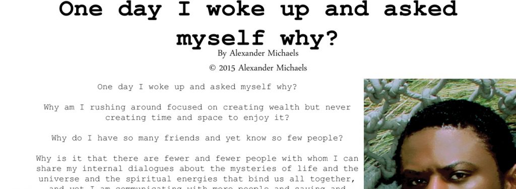 "One day I woke up and asked myself why? By Alexander Michaels. ""The Image Issue"" - May/June 2015 Mode Lifestyle Magazine"
