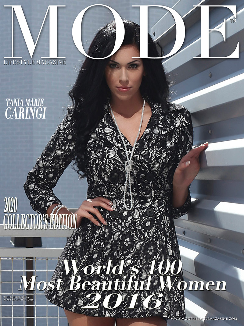 Tania Marie Caringi Cover - 2020 Collector's Edition: MODE's World's 100 Most Beautiful Women 2016