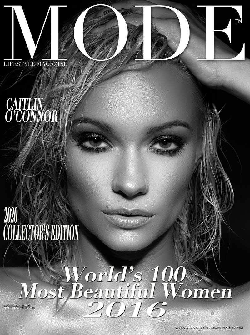Caitlin O'Connor Cover - 2020 Collector's Edition: MODE's World's 100 Most Beautiful Women 2016