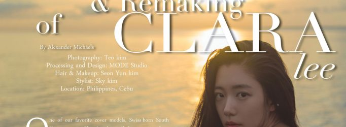 Featured - The Making & Remaking of Clara Lee - By Alexander Michaels, May/June 2015 Mode Lifestyle Magazine